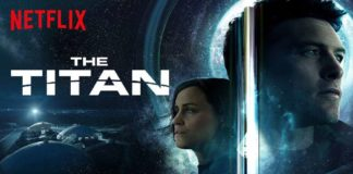 The Titan | film sci-fi | 2018 | NETFLIX