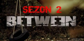 Serial Between| sezon 2 | 2016