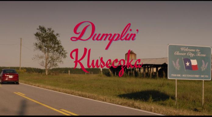 Dumplin ' | Kluseczka | 2018